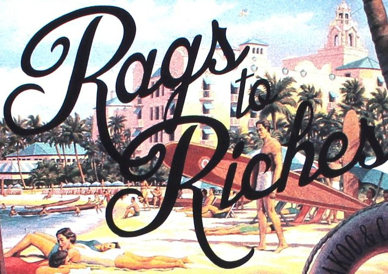 TR - rags to riches retro